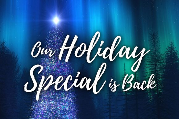 Our Best Ever Holiday Special is Back!